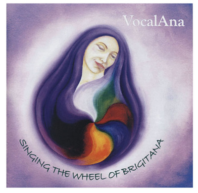 Wheel of Brigit-Anna CD by VocalAna